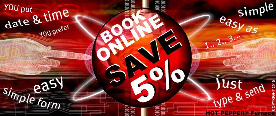 Book Online - Save 5%